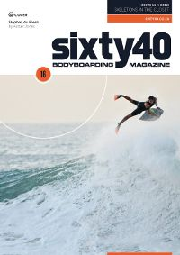 Sixty40 Bodyboarding Magazine - Skeletons in the Closet