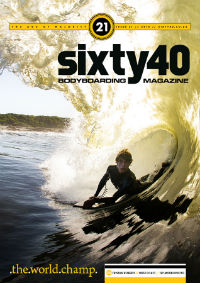 Sixty40 Bodyboarding Magazine - The Age of Majority